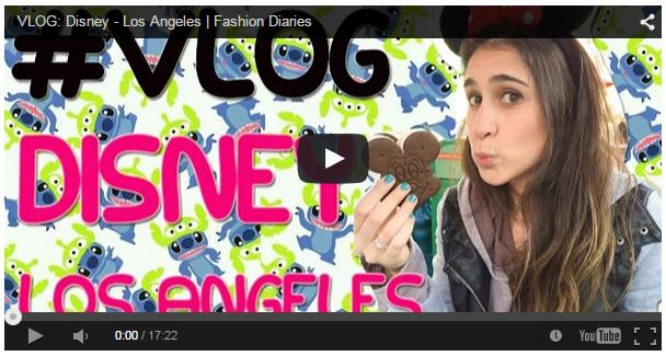 vlog_disney_losangeles_fashiondiaries