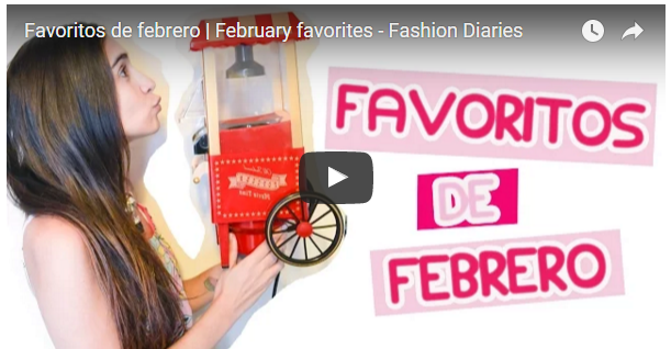 favoritos_febrero_fashion_diaries_2016_captura